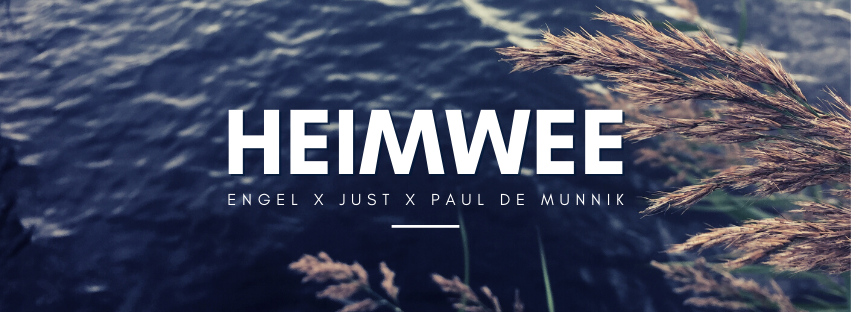 Heimwee ft. Just & Paul de Munnik